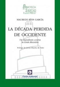 La década perdida de Occidente_Mauricio Ríos García